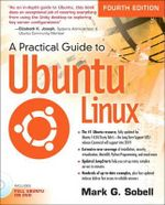 A Practical Guide to Ubuntu Linux - Mark G. Sobell