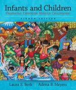 Infants and Children : Prenatal Through Middle Childhood - Adena B. Meyers