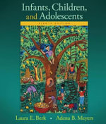 Infants, Children, and Adolescents - Laura E. Berk