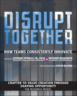 Value Creation through Shaping Opportunity - The Business Model (Chapter 10 from Disrupt Together) - Stephen, Jr. Spinelli
