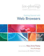 Exploring Getting Started with Web Browsers - Mary Anne Poatsy