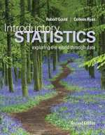 Introductory Statistics Plus New Mystatlab with Pearson Etext -- Access Card Package - Robert Gould