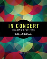 In Concert : An Integrated Approach to Reading and Writing - University Kathleen T McWhorter