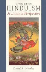 Hinduism : A Cultural Perspective - David R. Kinsley