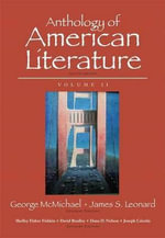 Anthology of American Literature, Volume II Plus Myliteraturelab --Access Card Package - George McMichael