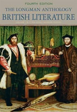The Longman Anthology of British Literature, Volume 1b, the Early Modern Period Plus Myliteraturelab -- Access Card Package - David Pritchard