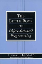 The Little Book of Object-Oriented Programming - Henry Ledgard