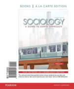 Sociology : A Down-To-Earth Approach, Books a la Carte Edition & Revel -- Access Card -- For Sociology Down-To-Earth Package - James M Henslin