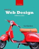 Basics of Web Design : HTML5 & CSS3 - Terry Felke-Morris