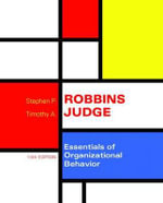 Essentials of Organizational Behavior Plus Mymanagementlab with Pearson Etext -- Access Card Package - Stephen P Robbins
