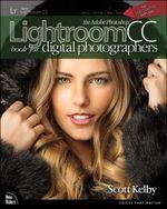 The Adobe Photoshop Lightroom CC Book for Digital Photographers - Scott Kelby