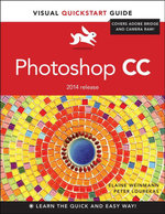 Photoshop CC : Visual QuickStart Guide (2014 Release) - Elaine Weinmann