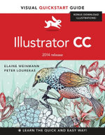 Illustrator CC : Visual QuickStart Guide (2014 release) - Elaine Weinmann