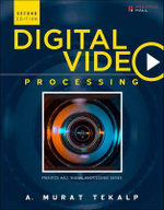 Digital Video Processing : Prentice Hall Signal Processing - A.Murat Tekalp
