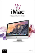My iMac (Yosemite Edition) - John Ray