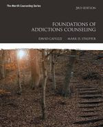 Foundations of Addictions Counseling - David Capuzzi