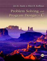 Problem Solving and Program Design in C - Jeri R. Hanly