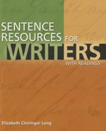 Sentence Resources for Writers with Access Code - Elizabeth Cloninger Long
