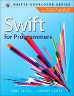 Swift for Programmers : Deitel Developer - Paul J. Deitel