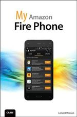 My Amazon Fire Phone - Lonzell Watson