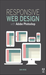 Responsive Web Design with Adobe Photoshop - Dan Rose
