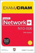 CompTIA Network+ N10-006 Exam Cram - Emmett Dulaney