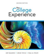 College Experience, the Plus New Mystudentsuccesslab -- Access Card Package - Amy Baldwin