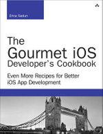 The iOS Adaptive UI Cookbook : Practical Recipes for Modern iOS Apps - Erica Sadun