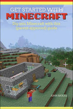 Get Started with Minecraft - John Moltz