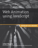 Web Animation Using JavaScript : Develop & Design - Julian Shapiro