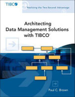 Architecting Data Management Solutions with TIBCO - Paul C. Brown