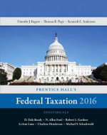 Prentice Hall's Federal Taxation 2016 Individuals - Thomas R. Pope