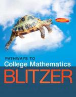 Pathways to College Mathematics - Robert F. Blitzer