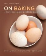 On Baking Plus MyCulinaryLab with Pearson eText - Access Card Package - Pearson Education