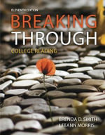 Breaking Through : College Reading Plus Myreadinglab with Pearson Etext -- Access Card Package - Brenda D Smith