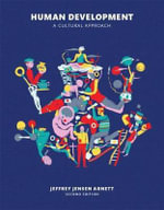 Human Development : A Cultural Approach Plus New Mypsychlab with Pearson Etext -- Access Card Package - Jeffrey Arnett
