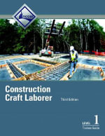 Construction Craft Laborer Level 1 Trainee Guide - NCCER