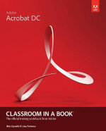 Adobe Acrobat DC Classroom in a Book - Lisa Fridsma