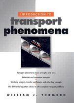 Introduction to Transport Phenomena - William J. Thomson