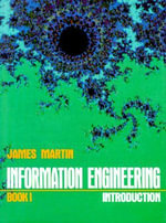Information Engineering: Introduction and Principles Bk. 1 : Introduction - James Martin