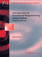 Introduction Functional Programming : Prentice Hall Series in Computer Science - Richard Bird