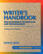 The Writer's Handbook for Engineering Technicians and Technologists - David W. Rigby