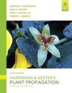 Hartmann and Kester's Plant Propagation : Principles and Practices - Hudson T. Hartmann
