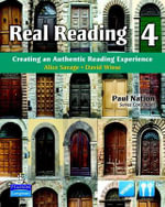 Real Reading 4 : Creating an Authentic Reading Experience (mp3 Files Included) - Alice Savage