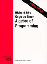 The Algebra of Programming : Hamlyn All Color - Richard Bird