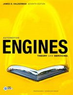 Automotive Engines : Theory and Servicing - James D. Halderman