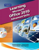Learning Microsoft Office 2010 : Advanced - Emergent Learning LLC