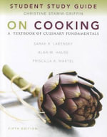 Study Guide for on Cooking : A Textbook of Culinary Fundamentals - Priscilla A. Martel