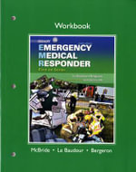 Workbook for Emergency Medical Responder : First on Scene - J. David Bergeron