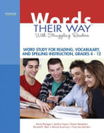 Words Their Way with Struggling Readers : Word Study for Reading, Vocabulary, and Spelling Instruction, Grades 4 - 12 - Donald R. Bear